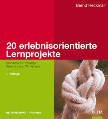 20 erlebnisorientierte Lernprojekte, Bernd Heckmair
