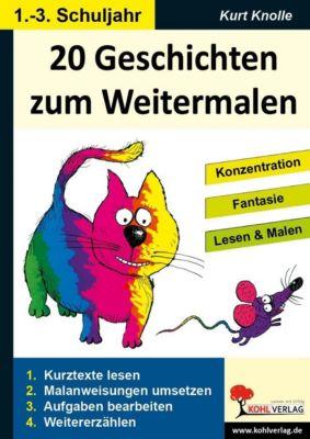 20 Geschichten zum Weitermalen - Band 1 (1./2. Schuljahr), Kurt Knolle