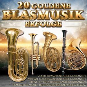 20 Goldene Blasmusik Erfolge, Various