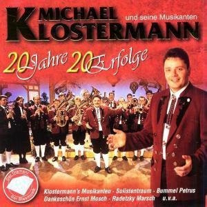 20 Jahre - 20 Erfolge, Michael Und Seine Musikanten Klostermann