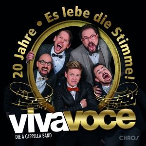 20 Jahre - Es Lebe Die Stimme!, Viva Voce-Die A Capella Band