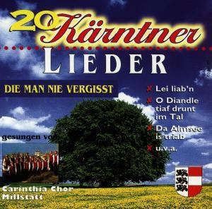 20 Kärtner Lieder, Carinthia Chor Millstatt