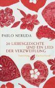 20 Liebesgedichte und ein Lied der Verzweiflung, Pablo Neruda