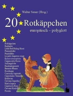20 Rotkäppchen europäisch-polyglott