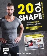 20 to Shape - Bodyweight only - Ralf Ohrmann |