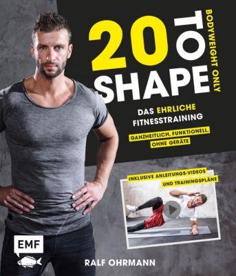20 to Shape – Bodyweight only, Ralf Ohrmann