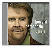 20 Uhr 10, Howard Carpendale