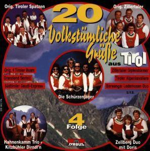 20 volkstümliche Grüße aus Tirol Folge 4, Diverse Interpreten
