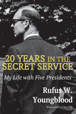 20 Years in the Secret Service, Rufus W Youngblood
