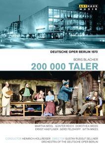 200.000 Taler, Hollreiser, Mödl, Reich, Weiss