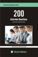 200 Interview Questions You'll Most Likely Be Asked, Vibrant Publishers