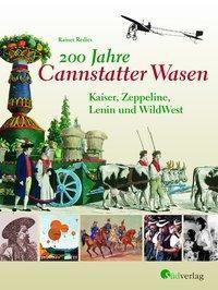 200 Jahre Cannstatter Wasen - Rainer Redies |
