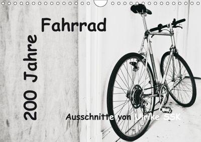 200 Jahre Fahrrad - Ausschnitte von Ulrike SSK (Wandkalender 2019 DIN A4 quer), Ulrike Schaller-Scholz-Koenen