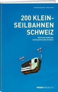 200 Kleinseilbahnen Schweiz