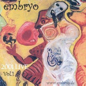 2001 Live 1, Embryo