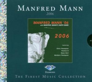 2006 (Diamond Edition), Manfred Mann