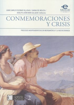 2010: Conmemoraciones y crisis, varios Autores