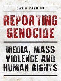 20171213: Reporting Genocide, David Patrick