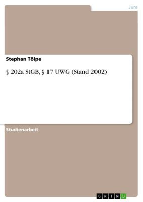 § 202a StGB, § 17 UWG (Stand 2002), Stephan Tölpe