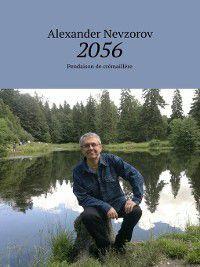 2056. Pendaison de crémaillère, Alexander Nevzorov