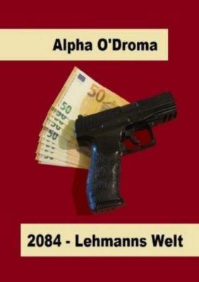 2084 - Alpha O'Droma |