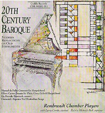 20th Century Baroque, Rembrand,Ch. Players, Michaels, Combs