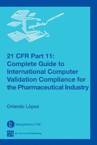 21 CFR Part 11, Orlando Lopez