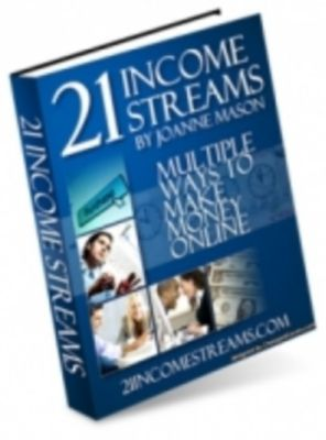 21 Income Streams: Multiple Ways To Make Money Online, Ouvrage Collectif
