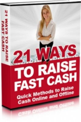 21 Ways To Raise Fast Cash, Ouvrage Collectif