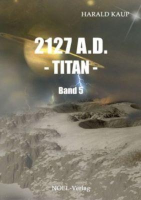 2127 A.D. - Titan - Harald Kaup |
