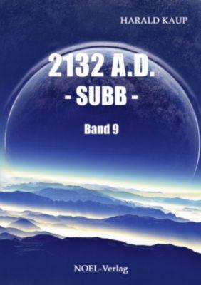 2132 A.D. - Subb - Harald Kaup |