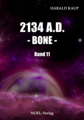2134 A.D. - Bone - - Harald Kaup |