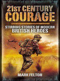 21st Century Courage, Mark Felton