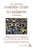 21st Century Garden Cities of To-Morrow, Philip Ross, Yves Cabannes
