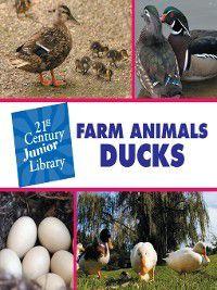 21st Century Junior Library: Farm Animals: Farm Animals, Cecilia Minden