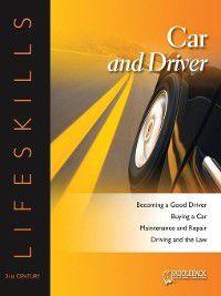 21st Century Lifeskills: Car and Driver, Saddleback Educational Publishing