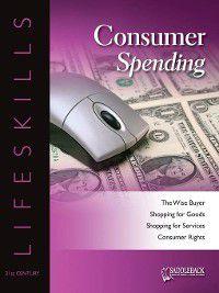 21st Century Lifeskills: Consumer Spending, Saddleback Educational Publishing