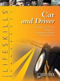 21st Century Lifeskills Handbook: Car and Driver: Handbook, Freese Susan M., Suter Joanne