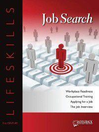 21st Century Lifeskills: Job Search, Saddleback Educational Publishing