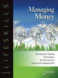21st Century Lifeskills: Managing Money, Saddleback Educational Publishing