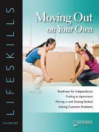 21st Century Lifeskills: Moving Out on Your Own, Saddleback Educational Publishing