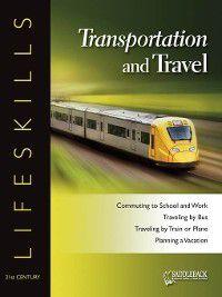 21st Century Lifeskills: Transportation and Travel, Saddleback Educational Publishing