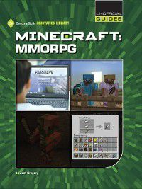 21st Century Skills Innovation Library: Unofficial Guides: Minecraft, Josh Gregory