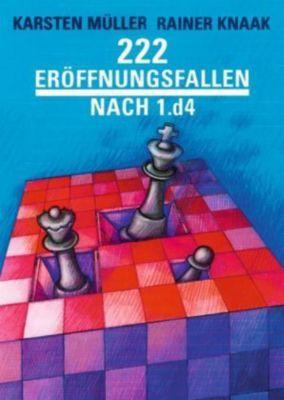 222 Eröffnungsfallen nach 1.d4, Karsten Müller, Rainer Knaak