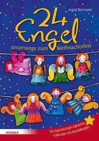 24 Engel unterwegs zum Weihnachtsfest - Ingrid Biermann pdf epub