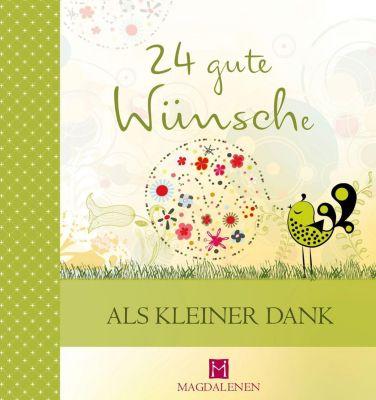 24 gute Wünsche - Als kleiner Dank - Martina Jung |