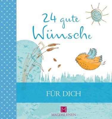 24 gute Wünsche - Für Dich - Martina Jung |