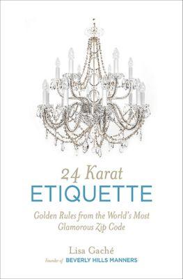 24 Karat Etiquette, Lisa Gaché