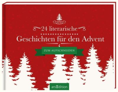 24 literarische geschichten f r den advent buch. Black Bedroom Furniture Sets. Home Design Ideas