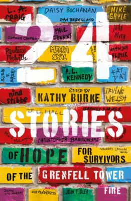 24 Stories, Mike Gayle, Christopher Brookmyre, Pauline Melville, Meera Syal, John Niven, A.l. Kennedy, Irvine Welsh, Murray Lachlan Young, Nina Stibbe, Zoe Venditozzi, Daisy Buchanan, Barney Farmer